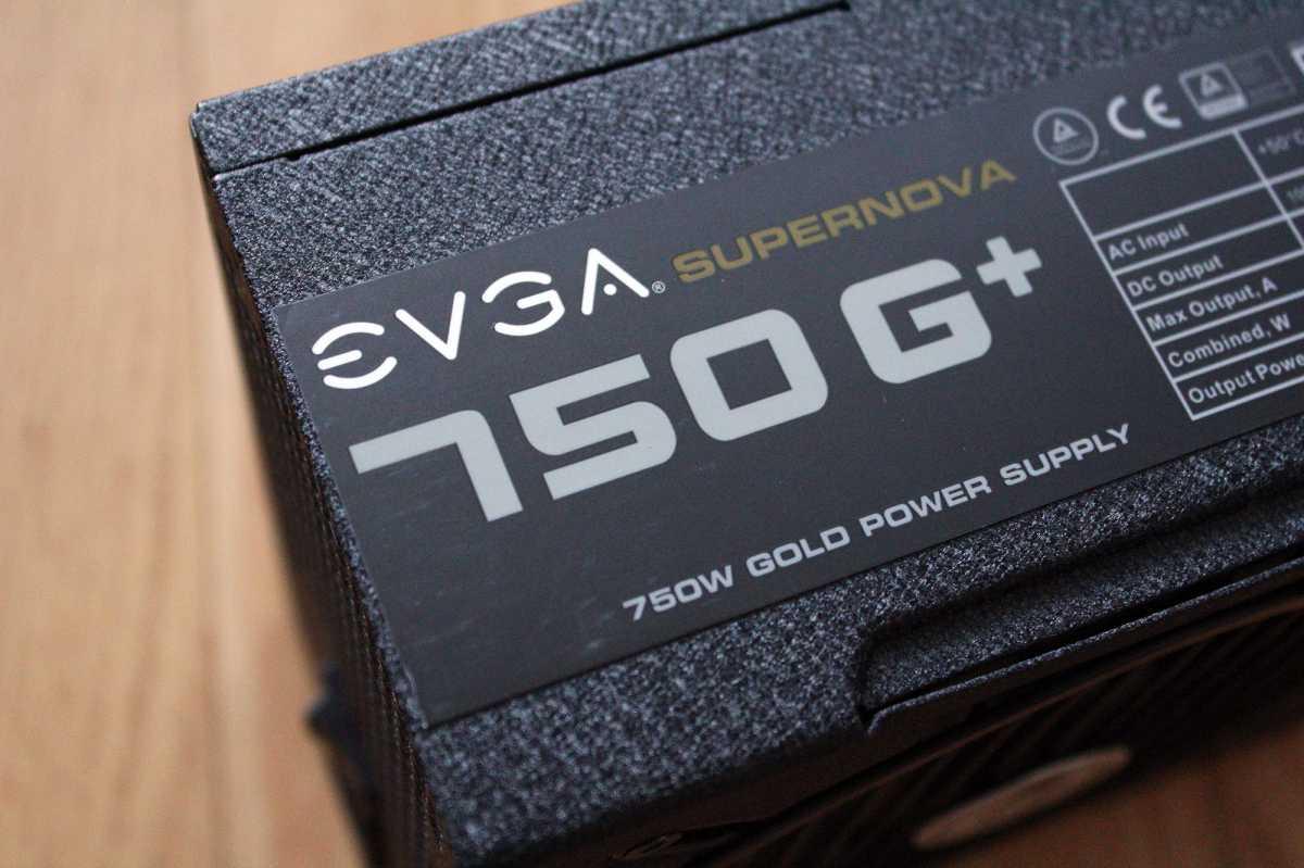 EVGA 750 G+ 750 Power Supply Label up close